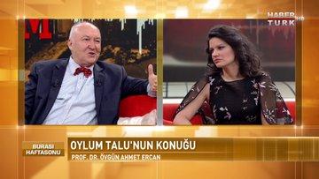 Burası Haftasonu - 13 Ocak 2018 (Prof. Dr. Ahmet Ercan)
