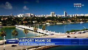Airport - 14 Ocak 2018 - (Miami)