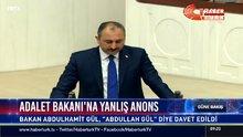 Adalet Bakanı'na yanlış anons
