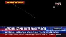 Atak helikopteri böyle vurdu