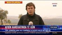 Afrin Harekatı'nda 17.gün! Şıltah çevresinde yoğun çatışma