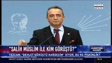 CHP Sözcüsü Tezcan gündemi değerlendirdi