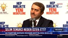 Selim Temurci neden istifa etti?