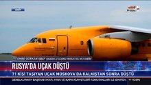Rusya'da düşen uçakta kurtulan olmadı