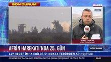 Afrin Harekatı'nda 25. gün