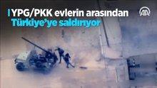 YPG/PKK, Afrin'de evlerin arasından Türkiye'ye saldırıyor