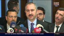 Adalet Bakanı Gül açıklamalarda bulundu
