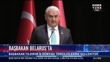 Başbakan Binali Yıldırım Belarus'ta konuştu