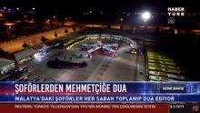Şoförlerden Mehmetçiğe dua