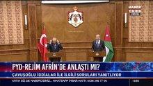 """Çavuşoğlu'ndan """"PYD-Suriye rejimi anlaştı"""" iddiasına ilişkin açıklama"""