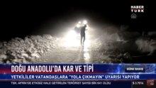 Doğu Anadolu'da kar ve tipi