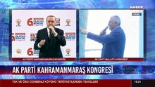 Cumhurbaşkanı Erdoğan, Kahramanmaraş'ta konuştu