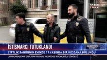 İstismarcı tutuklandı