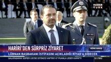 Hariri'den sürpriz ziyaret