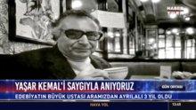 Yaşar Kemal'i saygıyla anıyoruz