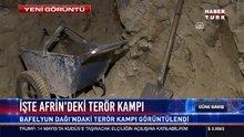 İşte Afrin'deki terör kampı