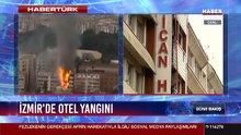 İzmir'de otel yangını