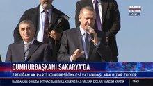 Cumhurbaşkanı Erdoğan Sakarya'da konuştu