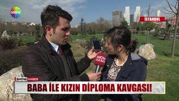 Baba ile kızın diploma kavgası