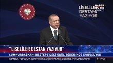 Erdoğan: Liseliler destan yazıyor