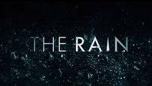 The Rain'in yayın tarihi belli oldu