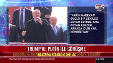 Erdoğan'dan Trump ve Putin ile görüşmesi hakkında açıklama