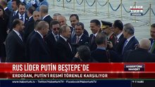 Rus lider Putin Beştepe'de