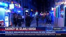 Kadıköy barlar sokağında silahlı kavga: 2 yaralı
