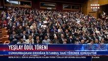 Cumhurbaşkanı Erdoğan Yeşilay ödül töreninde konuştu