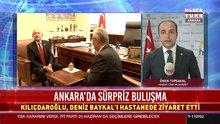 Ankara'da sürpriz buluşma