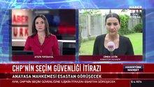 CHP'nin seçim güvenliği itirazı