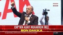 CHP'nin adayı Muharrem İnce konuştu