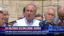 CHP'nin adayı Muharrem İnce'nin basın toplantısı
