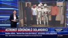 Astronot görünümlü dolandırıcılar