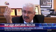 MHP aday adaylarını inceledi