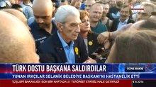 Türk dostu başkana saldırdılar