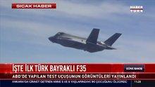 İşte ilk Türk bayraklı F35