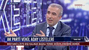Teke Tek - 22 Mayıs 2018 (AK Parti Grup Başkanvekili Mehmet Naci Bostancı)