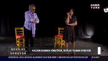 Haldun Dormen yönetti, Sevilay Yılman oynadı