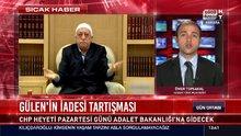 Gülen'in iadesi tartışması