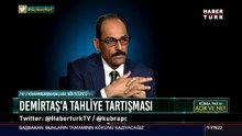 Cumhurbaşkanlığı Sözcüsü Kalın Habertürk TV'de soruları yanıtladı