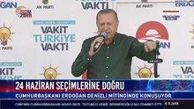 Cumhurbaşkanı Erdoğan Denizli'de halka hitap etti
