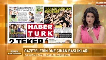 Burası Haftasonu - 10 Haziran (Gazete Manşetleri ve Etkinlikler)