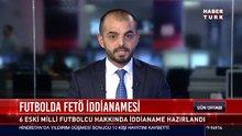 Futbolda FETÖ iddianamesi