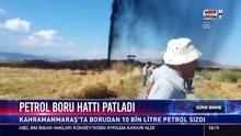 Petrol boru hattı patladı