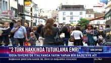 2 Türk hakkında tutuklama emri