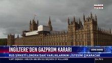 İngiltere'den gazprom kararı