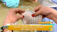 İki renkli Selanik işi şal yapımı!