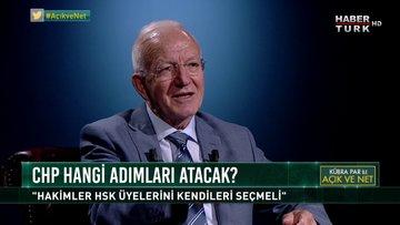 Açık ve Net - 21 Haziran 2018 (CHP İstanbul MV. Adayı Prof. Dr. İbrahim Kaboğlu)