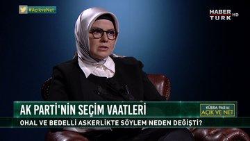 Açık ve Net - 21 Haziran 2018 (AK Parti Milletvekili Ayşe Böhürler)